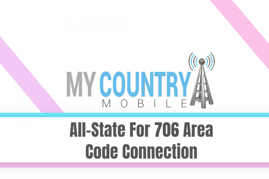 All State For 706 Area Code Connection - My Country Mobile